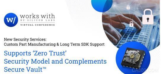 "Silicon Labs 推出安全服務訂制解決方案以支持物聯網的""Zero Trust""安全模式"